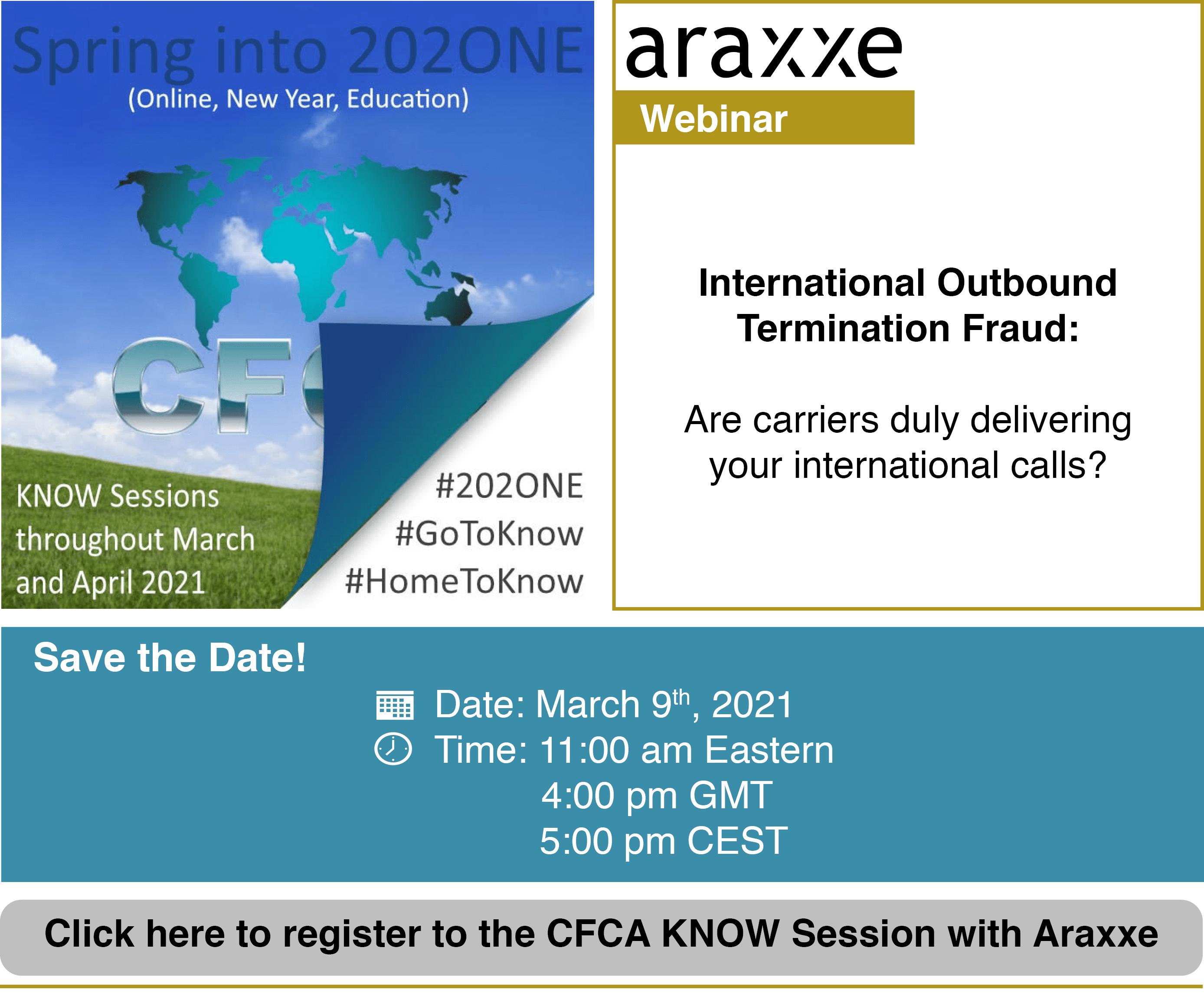 CFCA and Araxxe Webinar: International Outbound Termination Fraud March 9th