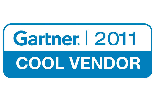"Named a ""Cool Vendor"" in 2011 by Gartner"